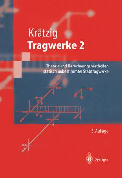 Tragwerke von Krätzig,  Wilfried B.