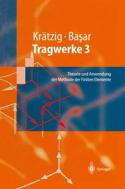 Tragwerke 3 von Basar,  Yavuz, Krätzig,  Wilfried B.