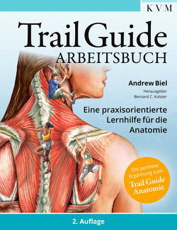 Trail Guide – Arbeitsbuch von Biel,  Andrew, Kolster,  Bernard C.