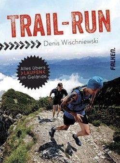 Trail-Run von Wischniewski,  Denis