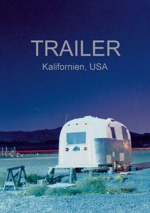 Trailer, USA (Tischaufsteller DIN A5 hoch) von Kutschker,  Thomas