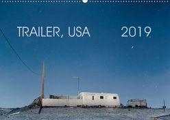 Trailer, USA (Wandkalender 2019 DIN A2 quer) von Kutschker,  Thomas