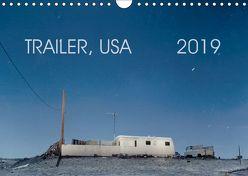 Trailer, USA (Wandkalender 2019 DIN A4 quer) von Kutschker,  Thomas