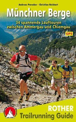 Trailrunning Guide Münchner Berge von Purucker,  Andreas, Reichart,  Christian