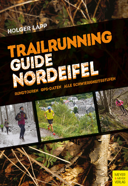 Trailrunning-Guide Nordeifel von Lapp,  Holger