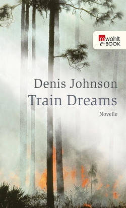 Train Dreams von Abarbanell,  Bettina, Johnson,  Denis