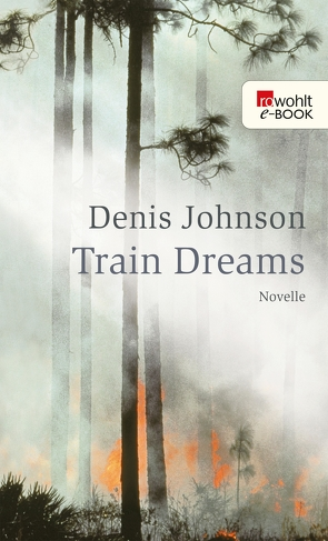 Train Dreams von Abarbanell,  Bettina, Johnson,  Denis