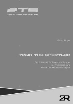 Train The Sportler von Rittger,  Robert