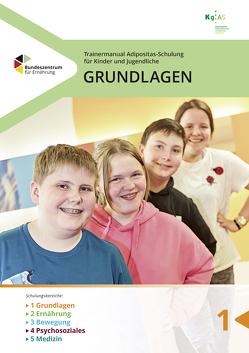 Trainermanual Adipositasschulung für Kinder und Jugendliche – Grundlagen von Konsensusgruppe Adipositasschulung,  für Kinder und Jugendliche (KgAS) e. V.