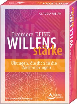 Trainiere deine Willensstärke – Übungen, die dich in die Aktion bringen von Fabian,  Claudia