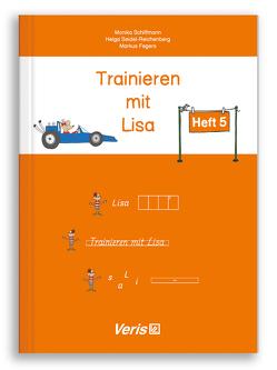 Trainieren mit Lisa von Fegers,  Markus, Schiffmann,  Monika, Seidel-Reichenberg,  Helga