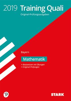 Training Abschlussprüfung Quali Mittelschule 2019 – Mathematik 9. Klasse Bayern