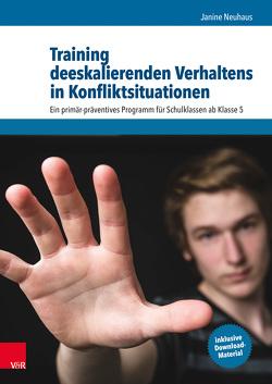 Training deeskalierenden Verhaltens in Konfliktsituationen von Hannover,  Bettina, Kandt,  Klaus, Kleiber,  Dieter, Neuhaus,  Janine