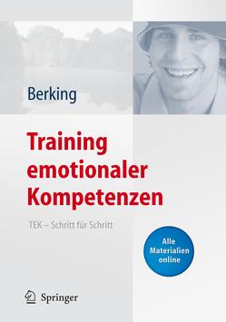Training emotionaler Kompetenzen von Berking,  Matthias