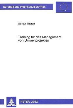 Training für das Management von Umweltprojekten von Tharun,  Günther