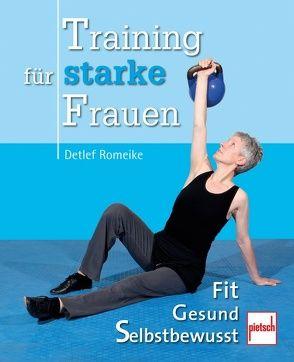 Training für starke Frauen von Romeike,  Detlef