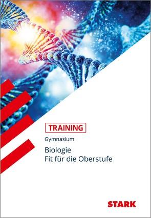 Training Gymnasium – Biologie – Fit für die Oberstufe