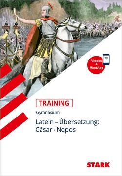 Training Gymnasium – Latein Übersetzung: Cäsar, Nepos + Videos