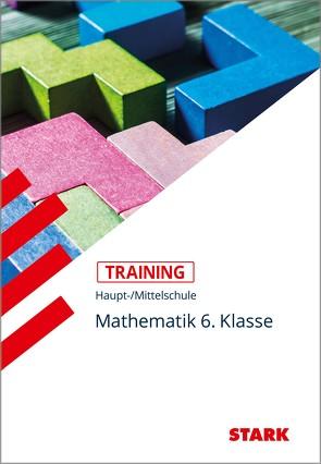 Training Haupt-/Mittelschule – Mathematik 6. Klasse