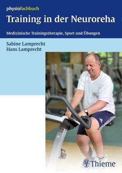 Training in der Neuroreha von Lamprecht,  Hans, Lamprecht,  Sabine