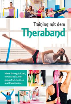 Training mit dem Thera-Band von garant Verlag GmbH