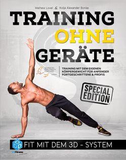 Training ohne Geräte: Fit mit dem 3D-System (Special-Edition) von Bonke,  Kolja Alexander, Lovel,  Mathew