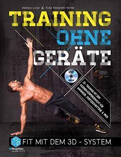 Training ohne Geräte von Bonke,  Kolja Alexander, Lovel,  Mathew
