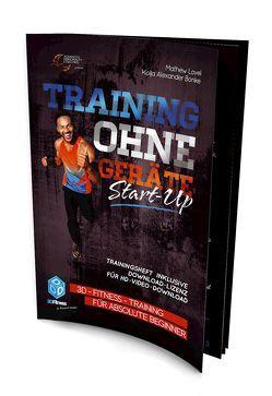 "Training ohne Geräte: Start-Up ""Trainingsheft"" von Bonke,  Kolja Alexander, Kunkel,  Bismark, Lovel,  Mathew"