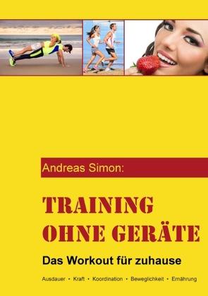 Training ohne Geräte von Simon,  Andreas