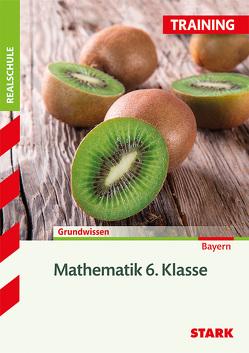 Training Realschule – Mathematik 6. Klasse – Bayern von Müller,  Dirk