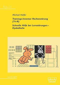 Trainings-Inventar Rechenstörung (T-I-R) von Helfer,  Michael
