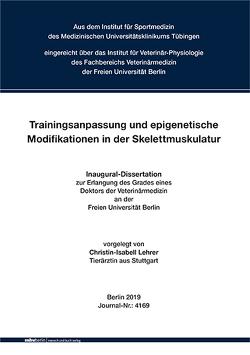 Trainingsanpassung und epigenetische Modifikationen in der Skelettmuskulatur von Lehrer,  Christin-Isabell