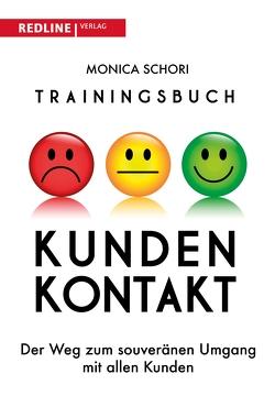 Trainingsbuch Kundenkontakt von Schori,  Monica