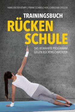 Trainingsbuch Rückenschule von Kempf,  Hans-Dieter, Schmelcher,  Frank, Ziegler,  Christian