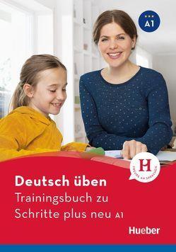 Trainingsbuch zu Schritte plus neu A1 von Geiger,  Susanne