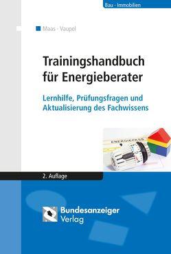 Trainingshandbuch für Energieberater (E-Book) von Maas,  Anton, Vaupel,  Karin