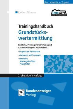 Trainingshandbuch Grundstückswertermittlung (E-Book) von Kleiber,  Wolfgang, Tillmann,  Hans-Georg