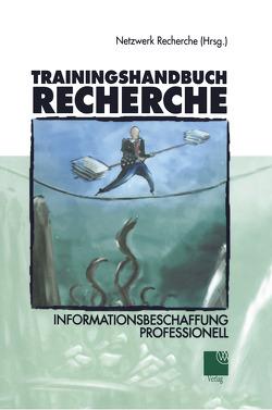 Trainingshandbuch Recherche von Recherche,  Netzwerk