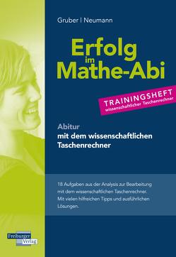 Trainingsheft Analysis mit dem wissenschaftlichen Taschenrechner von Gruber,  Helmut, Neumann,  Robert