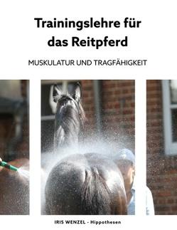 Trainingslehre für das Reitpferd von Wenzel,  Iris