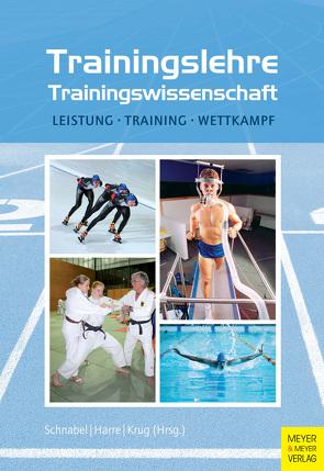 Trainingslehre – Trainingswissenschaft von Harre,  Hans-Dietrich, Krug,  Jürgen, Schnabel,  Günter