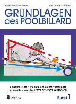 Trainingsmethoden der Pool School Germany / Grundlagen des Pool Billard von Alfieri,  David, Sander,  Uwe