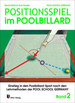 Trainingsmethoden der Pool School Germany / Positionsspiel im Poolbillard von Alfieri,  David, Sander,  Uwe