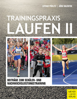 Trainingspraxis Laufen II von Pöhlitz,  Lothar, Valentin,  Jörg