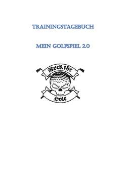 Trainingstagebuch für Golfspieler von Forstner,  Robert