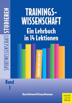 Trainingswissenschaft von Brettschneider,  Wolf-Dietrich, Hottenrott,  Kuno, Kuhlmann,  Detlef, Neumann,  Georg