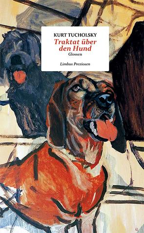 Traktat über den Hund von Flattinger,  Hubert, Tucholsky,  Kurt