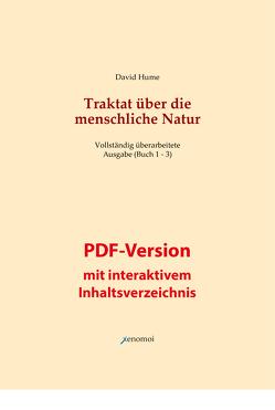 Traktat über die menschliche Natur. Buch 1 – 3 (PDF-Version / vollständige Ausgabe) von Hume,  David, Lipps,  Theodor, Sohst,  Wolfgang