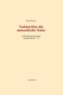 Traktat über die menschliche Natur. Buch 1 – 3 (Vollständige Ausgabe) von Hume,  David, Lipps,  Theodor, Sohst,  Wolfgang