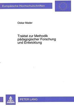 Traktat zur Methodik pädagogischer Forschung und Entwicklung von Mäder,  Ursula